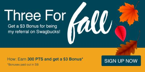 If you haven't tried Swagbucks before, you can get a bonus $3 for signing up during October as part of their Three for Fall promotion.